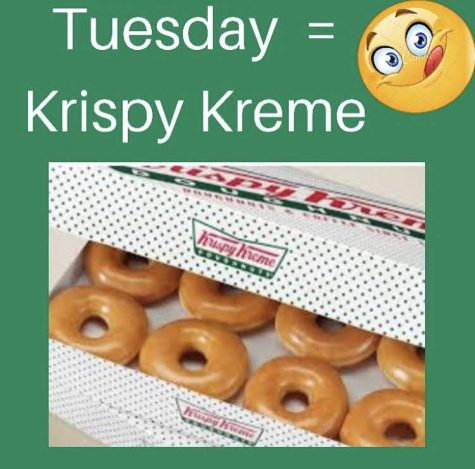 Tuesday = Krispy Kreme